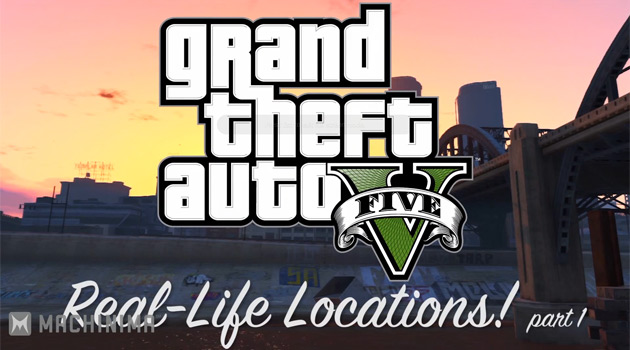 'Grand Theft Auto V' Locations In Real Life