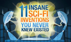 11 Insane Science Fiction Inventions You Never Knew Existed