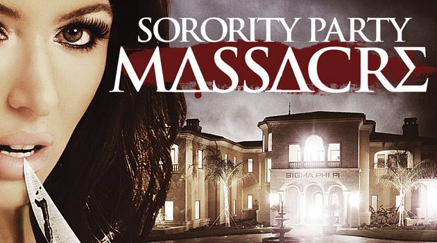 Win A Copy Of 'Sorority Party Massacre'