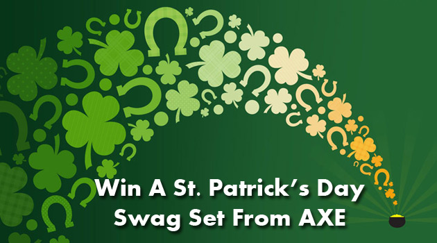 Win An AXE St. Patrick's Day Swag Set