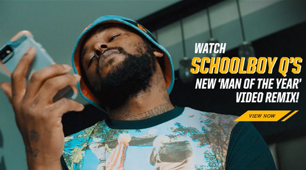"Footaction & ScHoolboy Q Team Up For ""Man Of The Year"" Remix"