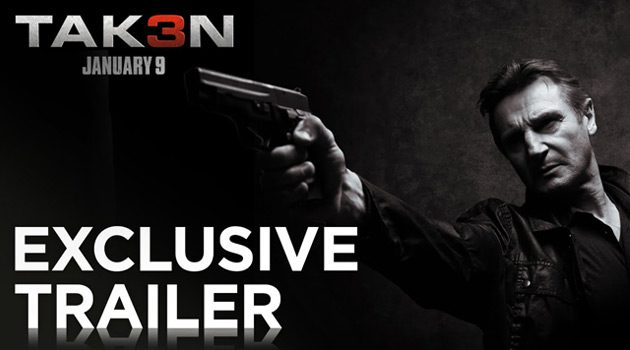 Watch The Exclusive Trailer For 'Taken 3'