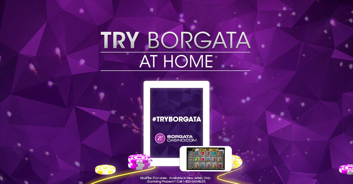 Try Borgata At Home