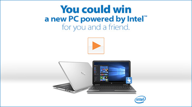 Enter To Win A New Laptop Powered By Intel For You AND A Friend!