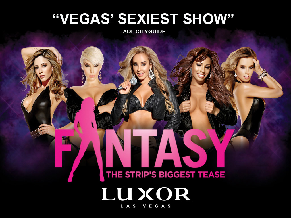 Fantasy - The Strip's Biggest Tease