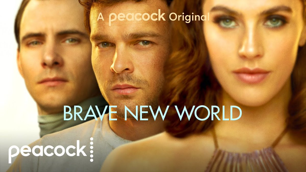 Brave New World - Peacock