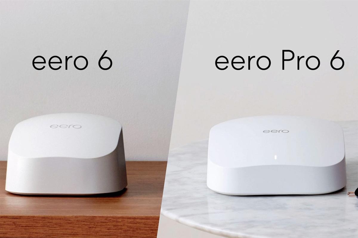 eero Pro 6 and eero 6